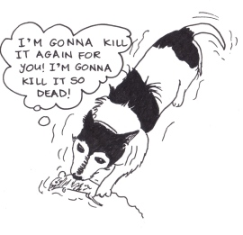 "Drawing of a dog wrestling a dead rat and saying ""I'm gonna kill it agian for you! I'm gonna kill it so dead!"""